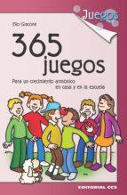 365 juegos para un crecimiento armonico en casa y en la escuela elio giacone 9788483167533
