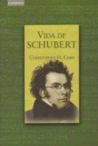 vida de schubert christopher h. gibbs 9788483232033