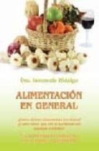 alimentacion en general: la alimentacion correcta para crecer y n o enfermar inocencia hidalgo 9788483521533