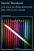 los años de peregrinación del chico sin color (ebook)-haruki murakami-9788483837733