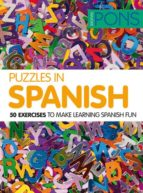 puzzles in spanish  (50 exercices to make learning spanish fun) 9788484437833