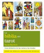 la biblia del tarot-sarah bartlett-9788484454533