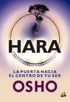 hara: la puerta hacia el centro de tu ser 9788484456933