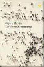 curso de macroeconomia (2ª ed.)-oscar bajo rubio-mª antonia mones farre-9788485855933