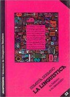 la lingüistica: su historia y su desarrollo-sebastia serrano-9788485859733