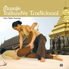 curso de masaje tailandes tradicional (incluye dvd) cesar tejedor 9788487190933