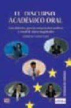 EL DISCURSO ACADEMICO ORAL: GUIA DIDACTICA PARA LA COMPRENSION AU DITIVA Y VISUAL DE CLASES MAGISTRALES