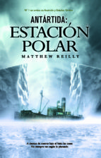 antártida: estación polar (ebook)-matthew reilly-9788490182833