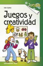 juegos y creatividad-ivan suarez parades-9788490232033
