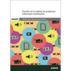 gestion de la calidad de productos editoriales multimedia-9788490255933