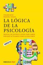 la lógica de la psicología (ebook)-volker kitz-manuel tusch-9788490325933
