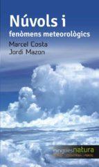 Núvols I Fenòmens Meteorològics (Miniguies de natura)