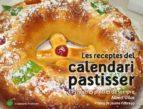 les receptes del calendari pastisser-albert vilas figueras-9788490345733