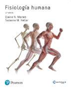 fisiologia humana elaine n. marieb 9788490355633