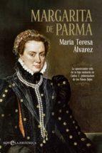 margarita de parma mª teresa alvarez 9788490601433