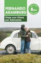 viaje con clara por alemania fernando aramburu 9788490664933