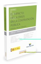 el impacto de la crisis en la contratación pública jose m. beneyto perez 9788490989333