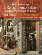 el renacimiento italiano: cultura y sociedad en italia-peter burke-9788491040033