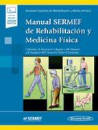 manual sermef de rehabilitación y medicina física (incluye ebook) 9788491104933