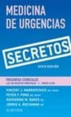 secretos. medicina de urgencias (6ª ed.) md, faaem, facep, peter t. pons, md, facep, katherine a. bakes, md and jennie buchanan, md vincent j. markovchick 9788491132233