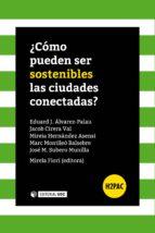¿cómo pueden ser sostenibles las ciudades conectadas? (ebook)-9788491161233