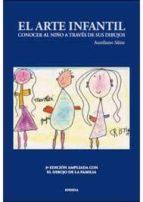 el arte infantil: conocer al niño a traves de sus dibujos (3ª ed) aureliano sainz martin 9788492491933