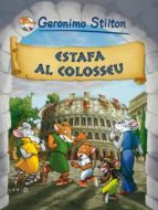 (pe) estafa al colosseu geronimo stilton 9788492671533