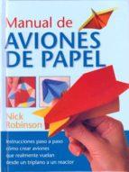 manual de aviones de papel-nick robinson-9788492736133