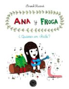 ana y froga: ¿quieres un chicle?-anouk ricard-9788493881733