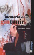 la memoria del gintonic (ebook)-antonio baez-9788493943233