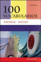 100 vocabularios español inglés jose merino bustamante 9788493970833
