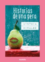 historias de una pera cynthia hidalgo 9788494430633