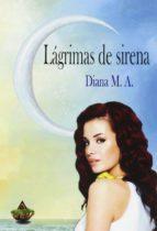 lagrimas de sirena diana m. a. 9788494454233