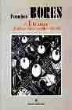 francisco bores: el ultraismo y el ambiente literario madrileño,1 921-1925-eugenio carmona-javier tusell gomez-juan manuel bonet-9788495078933