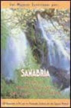 sanabria: guia del parque natural del lago de sanabria: 20 recori dos a pie por los principales enclaves de este espacio natural luis lopez vazquez miguel angel acero 9788495368133