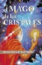 el mago de los cristales francisco bostrom 9788495590633