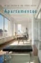 Arquitectura de interiores: apartamentos 978-8495692733 PDF MOBI por Francisco asensi