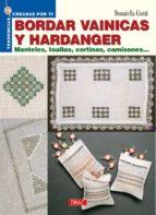 bordar vainicas y hardanger: manteles, toallas, cortinas, camison es-donatella ciotti-9788496365933