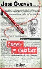 coser y cantar (ebook)-josé guzmán-9788496672833