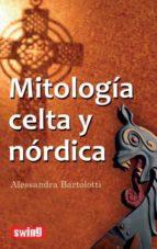 mitologia celta y nordica-alessandra bartolotti-9788496746633