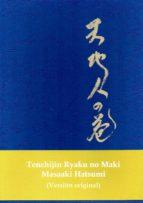 tenchijin ryaku no maki (ed. facsimil original y traduccion al castellano) masaaki hatsumi 9788496894433