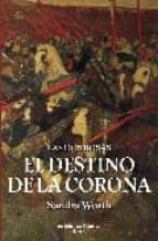 el destino de la corona sandra worth 9788496952133
