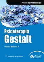 psicoterapia gestalt: proceso y metodologia-hector salama penhos-9788497353533