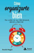cómo organizarte bien (ebook)-rosalie maggio-9788497358033