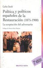 POLITICA Y POLITICOS DE LA RESTAURACION, 1875-1900