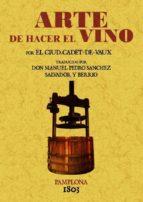 arte de hacer el vino (ed. facsimil de la ed. de 1803) 9788497610933