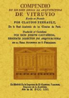 compendio de los diez libros de arquitectura de vitruvio (facsimi l) marco vitruvio polion 9788497615433
