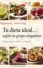 tu dieta ideal segun tu grupo sanguineo karen vago 9788497779333