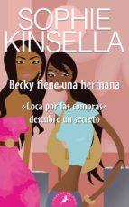 becky tiene una hermana-sophie kinsella-9788498381733