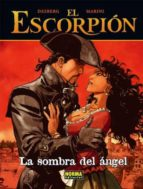 el escorpion 8: la sombra del angel 9788498477733